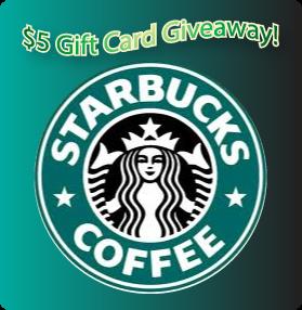 $5 Starbucks Gift Card Flash Giveaway !