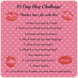 Day 1 Of The 10 Day Blog Challenge-  5 Facts About Me