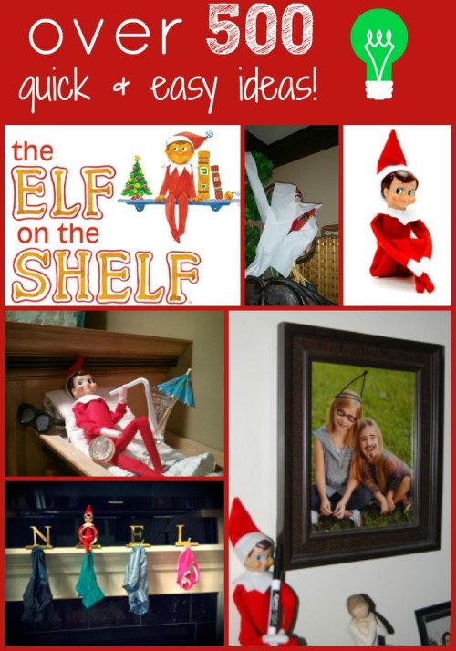 Over 800 Quick and Easy Elf on The Shelf Ideas