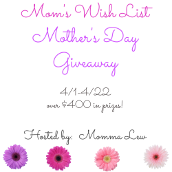 Mom's Wish List Mother's Day Giveaway Event Over $400 prizes  Product Review Cafe
