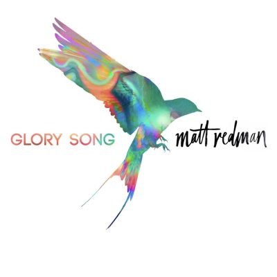 Matt Redman- Glory Song