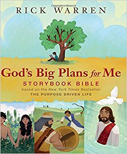 God's Big Plans for Me Storybook Bible by Rick Warren