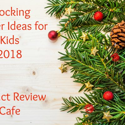 2018 Stocking Stuffer Ideas for Kids