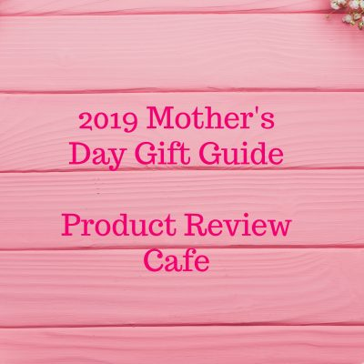 Introducing the 2019 Mother's Day Gift Guide