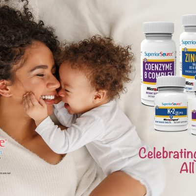 Celebrate Mom ALL Month with Superior Source Vitamins